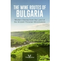 The wine roots of Bulgaria